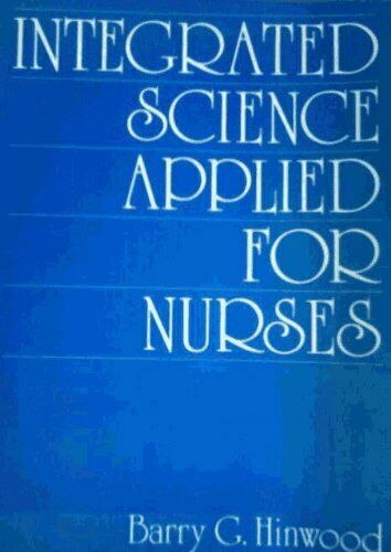 Integrated Science Applied for Nurses,Hindwood