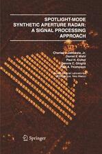 Spotlight-Mode Synthetic Aperture Radar : A Signal Processing Approach by Paul H. Eichel, Kun Il Park, Charles V., Jr. Jakowatz, Dennis C. Ghiglia and Paul A. Thompson (1996, Hardcover)