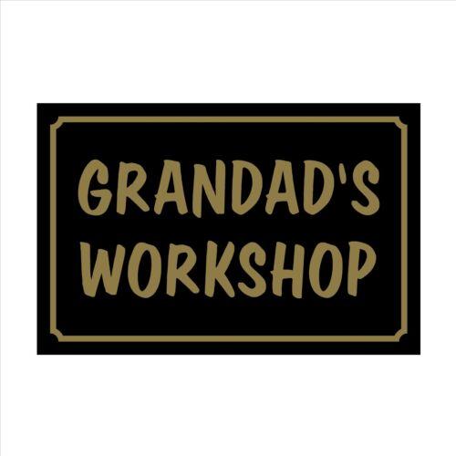 160mm x 105mm Plastic Sign // Sticker House Grandads Workshop Garden Pet
