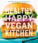 Healthy Happy Vegan Kitchen by Kathy Patalsky (Paperback, 2015)