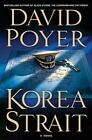 Dan Lenson Novels: Korea Strait 10 by David Poyer (2007, Hardcover)