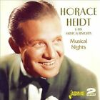 Musical Nights * by Horace Heidt (CD, Feb-2007, 2 Discs, Jasmine Records)