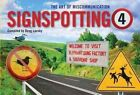 Signspotting 4: The Art of Miscommunication by Doug Lansky (Paperback / softback, 2011)