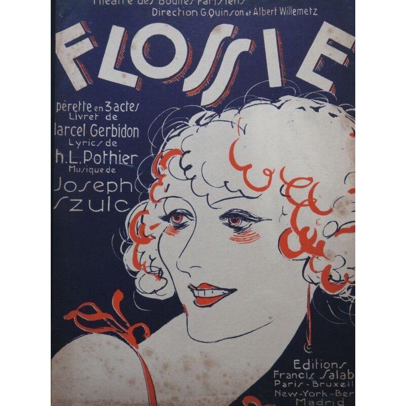 SZULC Joseph Flossie Opérette Chant Piano 1929 partition sheet music score