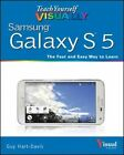 Teach Yourself Visually Samsung Galaxy S5 by Guy Hart-Davis (Paperback, 2014)
