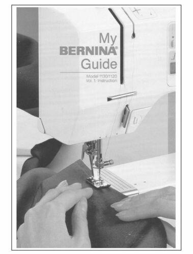 Bernina 1130 Sewing Machine Owners Instruction Manual FREE SHIPPING