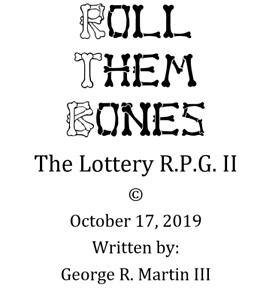 Could you Win the Jackpot? II Dice NOT Incl Roll Them Bones The Lottery R.P.G