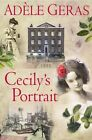 Cecily's Portrait by Adele Geras (Paperback, 2007)