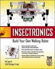 Insectronics: Build Your Own Walking Robot by Karl Williams (Paperback, 2002)