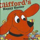 Clifford's Happy Easter by Norman Bridwell (Hardback, 2011)