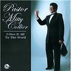 Pastor Mitty Collier - I Owe It All To The Word (2013)