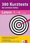 380 Kurztests die wirklich helfen. Latein 1.-4. Lernjahr von Rainer Nickel (2014, Taschenbuch)
