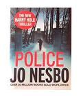 Police: A Harry Hole Thriller (Oslo Sequence 8) by Jo Nesbo (Hardback, 2013)