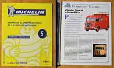 Fascicule Michelin, collection officielle, Altaya, n°5, Citroën Type H pompier
