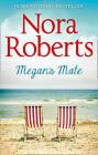 Megan's Mate by Nora Roberts (Paperback, 2016)