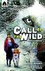 Campfire Graphic Novels: The Call of the Wild by Jack London (2010, Paperback)