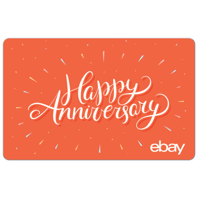 Happy Anniversary - eBay Digital Gift Card $25 to $200 -Email delivery