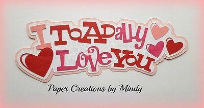 CRAFTECAFE MINDY YOU ME LOVE VALENTINE premade paper piecing scrapbook title