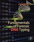 Fundamentals of Forensic DNA Typing by John M. Butler (Paperback, 2009)