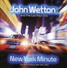 New York Minute von John & The Les Paul Trio Wetton (2015)