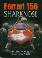 Ferrari 156 Sharknose by McDonough 1961/1962 Formula 1 Season + Phil Hill