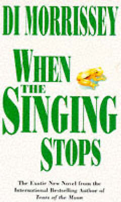 (Good)-When the Singing Stops (Paperback)-Morrissey, Di-0330349201