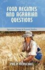 Food Regimes and Agrarian Questions by Philip D. McMichael (Paperback, 2014)