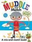 Muddle and Match for Boys by Autumn Publishing Ltd (Board book, 2013)