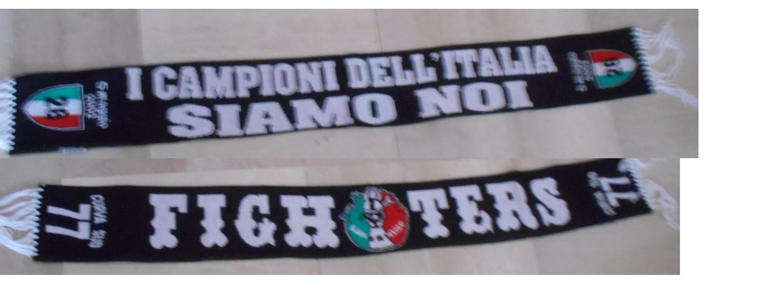 FIGHTERS JUVENTUS SCIARPE SautoF ULTRAS CAMPIONI D ITALIA