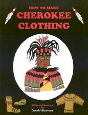 RARE OUT of Print How to Make Cherokee Clothing by Donald Sizemore SC