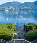 Gardens of the Italian Lakes by Marianne Majerus, Steven Desmond (Hardback, 2016)