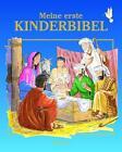 Meine erste Kinderbibel (2015, Gebundene Ausgabe)