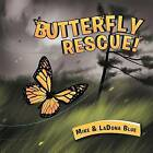Butterfly Rescue! by Dr Mike, Ladona Blue (Paperback / softback, 2011)