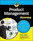 Product Management for Dummies by Brian Lawley, Pamela Schure, Consumer Dummies Staff and Stephan Bodian (2017, Paperback)