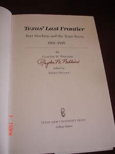 1st-edition-SIGNED-TEXAS-039-LAST-FRONTIER-TEXANA-HISTORY-CLAYTON-WILLIAMS