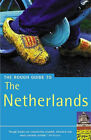 The Rough Guide to the Netherlands by Martin Dunford, Phil Lee, Jack Holland (Paperback, 2003)