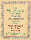 A Mathematics Sampler: Topics for the Liberal Arts by Dale Skrien, Kerry E. Grant, William P. Berlinghoff (Hardback, 2001)
