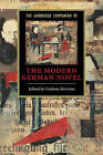 The Cambridge Companion to the Modern German Novel by Cambridge University Press (Paperback, 2004)