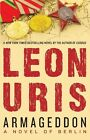 Armageddon a Novel of Berlin by Leon Uris 1453258396 Open Road Media 2011