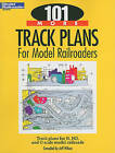 101 More Track Plans for Model Railroaders by Kalmbach Publishing Company (Paperback / softback, 2010)