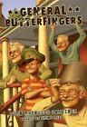 General Butterfingers by John Reynolds Gardiner (2007, Picture Book)