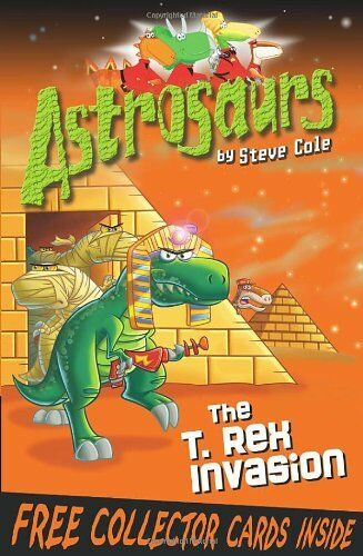 1 of 1 - The T-Rex Invasion (Astrosaurs, Book 21),Steve Cole