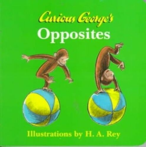 1 of 1 - Curious George's Opposites-ExLibrary