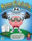 Summer Fit, Preschool to Kindergarten: Exercises for the Brain and Body While Away from School by Active Planet Kids Inc (Paperback, 2012)
