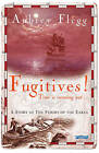 Fugitives: A Story of the Flight of the Earls by Aubrey Flegg (Paperback, 2010)