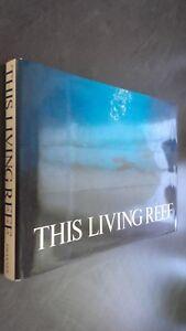 This-Living-Reef-Photographs-E-Commento-By-Douglas-Faulkner-N-York-1974-ABE