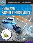 From Locusts To... Automobile Anti-Collision Systems by Wil Mara (Paperback / softback, 2012)
