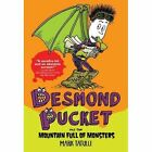 Desmond Pucket and the Mountain Full of Monsters by Mark Tatulli (Paperback, 2014)