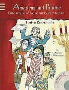 Amadeus-und-Pauline-Eine-magische-Reise-mit-Wolfgang-A-Buch-Zustand-gut