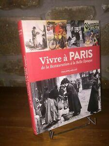 Vivre-a-Paris-de-la-Restauration-a-la-Belle-Epoque-par-Philippe-Mellot